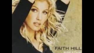 Faith Hill - I've Got My Baby