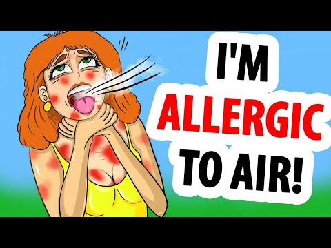 I'm Allergic to Air!