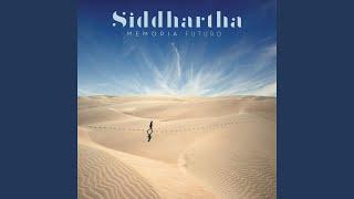 Siddhartha Memoria Futuro Cap 10