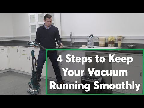 Keep Your Vacuum Running Like New In Four Easy Steps