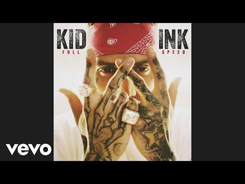 Kid Ink - Be Real ft. DeJ Loaf