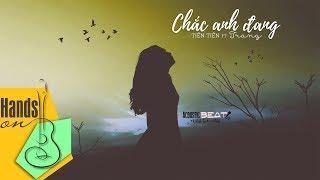 Chắc anh đang » Tiên Tiên ft Trang ✎ acoustic Beat by Trịnh Gia Hưng