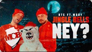 BTC feat. MOBY - Jingle Bells, NEY?