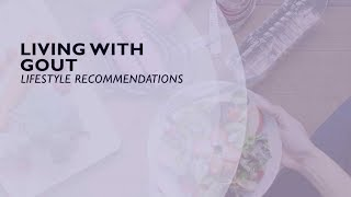 Living With Gout - Lifestyle Recommendations (2 of 6)