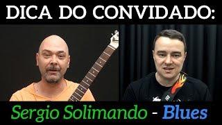 A Escala Pentatônica Blues - Sérgio Solimando