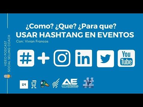 ¿Cómo? ¿Qué? ¿Para qué? Usar #Hashtag en los #eventos #SEOhashtag