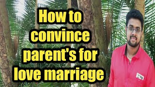 LOVE MARRIAGE- How to convince parent's for love marriage (In tamil)
