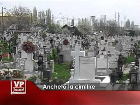 Anchetă la cimitire