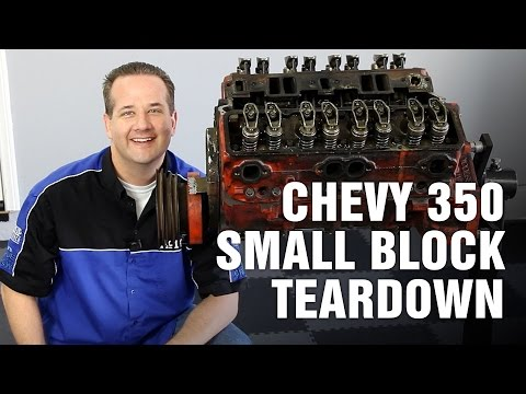 How-To Tear Down Chevy 350 Small Block Engine Motorz #63