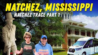 The Historic Natchez, Mississippi! Along The Natchez Trace Part 1