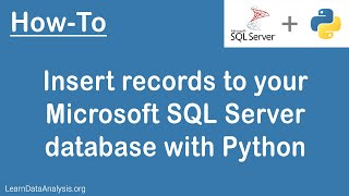How to insert records to your Microsoft SQL Server database using Python