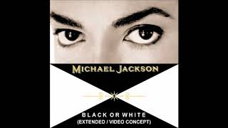Michael Jackson - Black Or White [Extended] [Video Concept]
