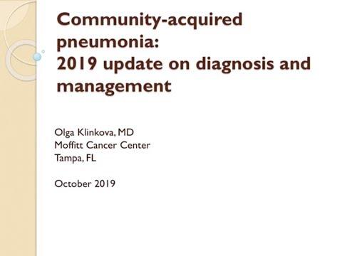 Community Acquired Pneumonia: 2019 New Guidelines Update