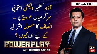 Power Play   Arshad Sharif    ARYNews   15 July 2021