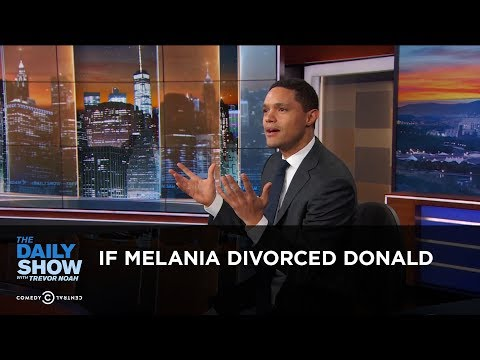 If Melania Divorced Donald - Between the Scenes | The Daily Show