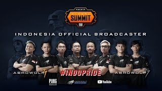#INDOPRIDE AEROWOLF TEAM 1 DI LONDON - FACEIT GLOBAL SUMMIT: PUBG CLASSIC (Grand Final)