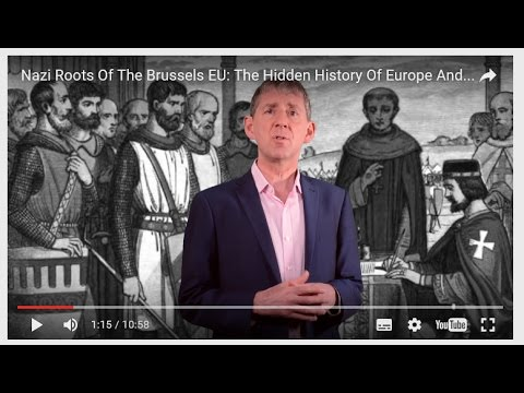 Nazi Roots Of The Brussels EU: The Hidden History Of Europe And Why The UK Should Vote For Brexit