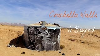 Wander List ~ Coachella Walls & Beyond