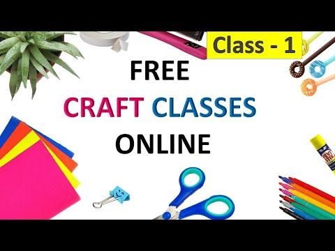 CRAFT CLASSES ONLINE FREE   CLASS - 1
