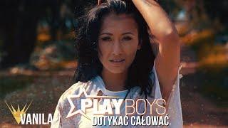 Playboys   Dotykać, Całować (Oficjalny Teledysk) NOWOŚĆ 2018