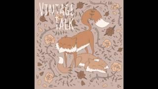Vintage Talk - Full Album [OFFICIAL AUDIO]