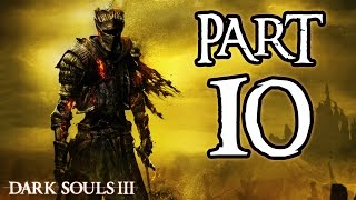 ► Dark Souls 3 | #10 | Blighttown 2.0! | CZ Lets Play / Gameplay [1080p] [PC]