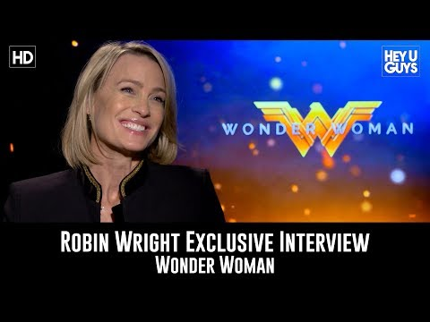 Robin Wright Exclusive Interview - Wonder Woman
