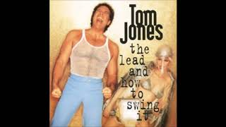 Tom Jones   If I Only Knew