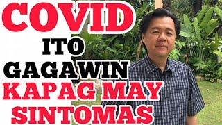 COVID Home Remedy: If You Have SYMPTOMS (English Subtitles) - by Doc Willie Ong