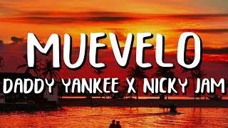 Muévelo Nicky Jam Amp Daddy Yankee