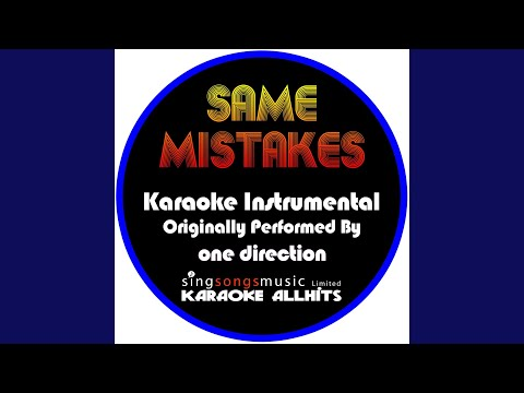 Same Mistakes (Originally Performed By One Direction) (Instrumental Version)
