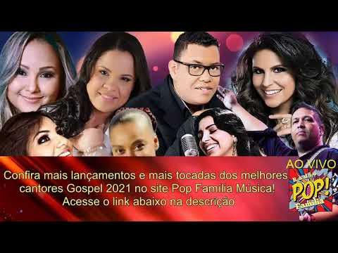 Louvores mais tocados 2021 e 2022! Rádio Pop Família!!