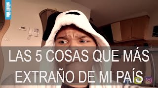 LA 5 COSAS QUE MAS EXTRAÑO DE MI PAIS - INMIGRANTE COLOMBIANO - Video Youtube