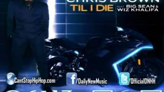 Chris Brown - Till I Die (WITH LYRICS) ft. Big Sean & Wiz Khalifa