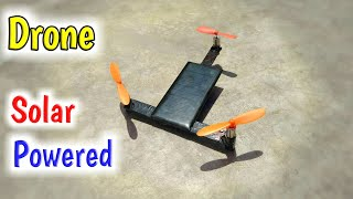 How To Make Solar Powered Drone (No Battery)| 100% fly