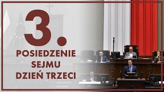 [🔴NA ŻYWO] 3. posiedzenie Sejmu – dzień trzeci