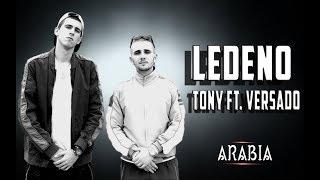 Tony Ft. Versado   Ledeno ( Prod.Wirebeats)