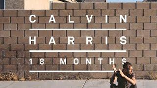 ¡top 10 Canciones De Calvin Harris!