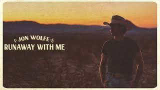 Jon Wolfe Runaway With Me