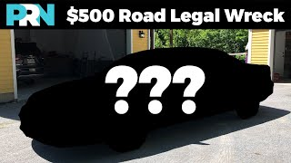 I Bought a Road Legal Wreck for $500, and Got Plates for it