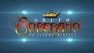 Grupo Soberano de Tierra Mixteca   Mix de Chilenas