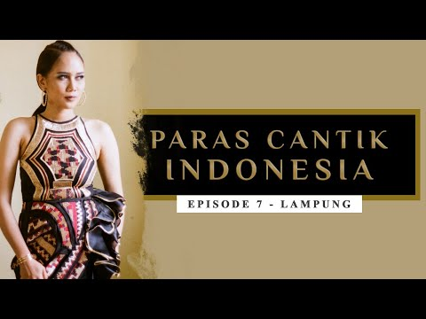 Paras Cantik Indonesia Episode 7: Gaby Mayangsari, Lampung - Indonesia Kaya Webseries