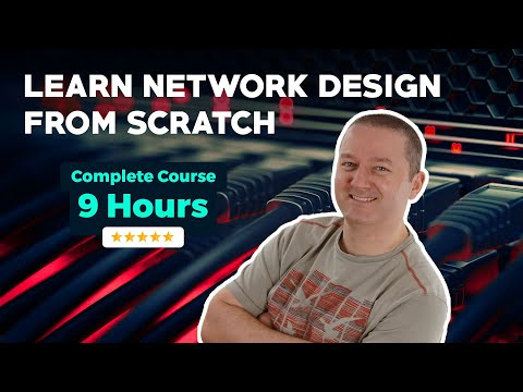 Learn Network Design From Scratch - Complete 9-Hour Course ...