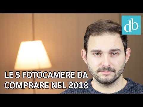 LE 5 MIGLIORI FOTOCAMERE DA COMPRARE AD INIZIO 2018 | Compatte, mirrorless e DSLR • Ridble