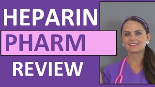 Heparin (Anticoagulant) Nursing NCLEX Review: Pharmacology, Intervention, Patient Teaching