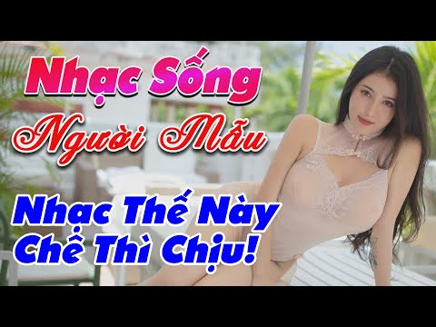 nhac-song-thinh-hanh-2020-lk-nhac-song-tru-tinh-nhac-the-nay-che-thi-chiu