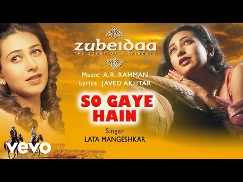 A.R. Rahman - So Gaye Hain Best Audio Song Zubeidaa Karisma Kapoor Lata Mangeshkar