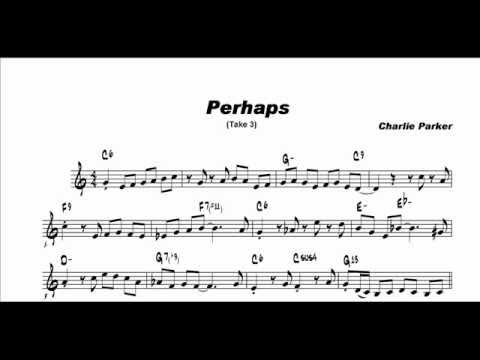 Perhaps (Take 3): Charlie Parker Solo