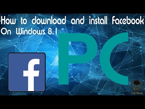 How To Download And Install Facebook On Windows 8.1