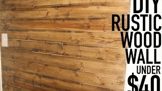 DIY Rustic Wood Wall Under $40
